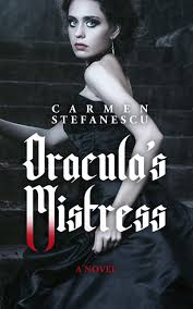 welcome carmen stefanescu dracula s mistress historical welcome carmen stefanescu dracula s mistress historical gothic paranormal from the pen of mae clair