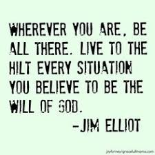 Image result for jim elliot quotes