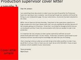 production supervisor cover lettercover letter sample yours sincerely mark dixon    production supervisor