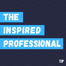 The Inspired Professional