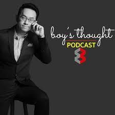 boy's thought podcast