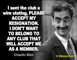 Have Me As A Member Groucho Marx Quotes. QuotesGram