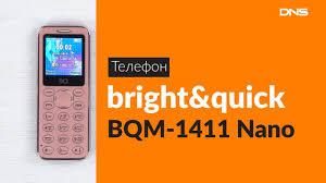 Распаковка <b>телефона</b> bright&quick BQM-<b>1411</b> Nano / Unboxing ...