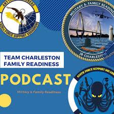 Team Charleston Family Readiness Podcast