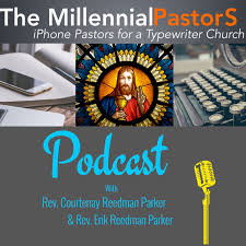 The Millennial Pastors Podcast