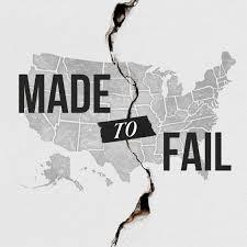 Made to Fail