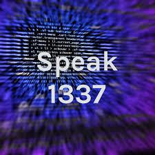 Speak 1337