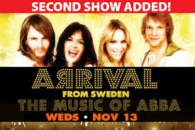 ADDED SHOW! <b>ARRIVAL</b> from Sweden: The Music of <b>ABBA</b> ...