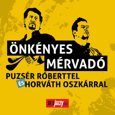 Puzsér Podcast | Önkényes Mérvadó