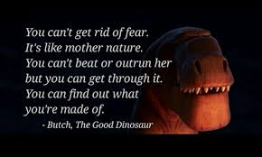 Image result for the good dinosaur butch quotes
