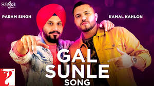 Gal Sunle Song | Param Singh | Kamal Kahlon | Official Song | New ...