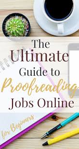17 best images about work from home jobs work from become an online proofreader no experience required