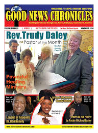 true gospel magazine edition by stacey bowers issuu the good news chronicles