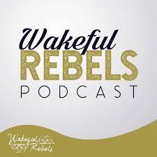 Wakeful Rebels