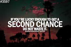 Quotes About Giving Second Chances. QuotesGram
