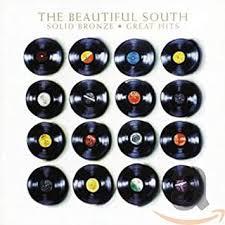 <b>Beautiful South</b> - <b>Beautiful South</b> - Solid Bronze: Greatest Hits ...