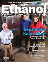 May 2014 Ethanol Producer Magazine by BBI International - issuu