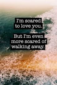 Scared To Love on Pinterest | Being Scared Quotes, Emotionless ... via Relatably.com