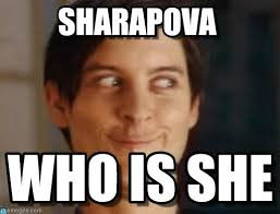 Sharapova - Spiderman Peter Parker meme on Memegen via Relatably.com