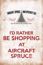 <b>ID RATHER BE SHOPPING</b> AT AIRCRAFT SPRUCE TREE LOGO ...
