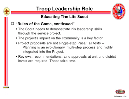 university 11 14 1 eagle scout service project fundamentals ppt university 11 14 11 troop leadership role educating the life scout  rules of the