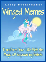 Winged Memes: Transform Your Life With the Magic of Empowering ... via Relatably.com