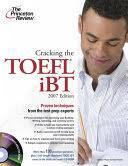 Cracking the TOEFL IBT - <b>Douglas Pierce</b>, <b>Sean Kinsell</b>, Vanessa ...