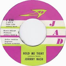 Image result for hold me tight johnny nash