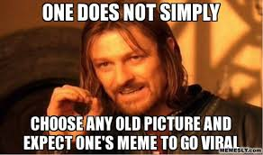 Creating Memes That Help Your Online Marketing Efforts | Social ... via Relatably.com