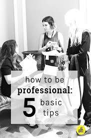 being professional alt summit five basic tips for how to be professional whether you re an influencer or growing