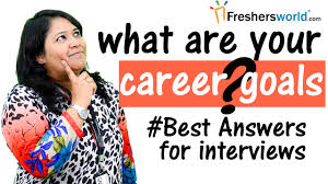 how to answer what are your career goals interview tips skills how to answer what are your career goals interview tips skills to crack interview