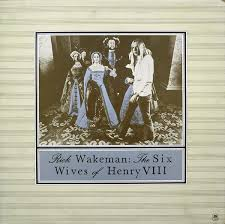 <b>Rick Wakeman - The</b> Six Wives Of Henry VIII | Discogs