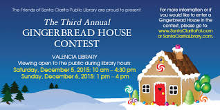 Gingerbread House Contest     Santa Clarita Public Library Gingerbread House Contest Rules and Guidelines