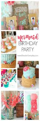 best ideas about mermaid birthday cakes mermaid mermaid birthday party links to everything she used to decorate and treats she made
