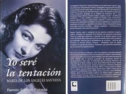 Libro Yo seré la tentación: María de los Ángeles Santana
