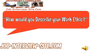 describe your work ethic interview question and answers