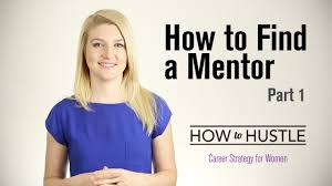 how to a mentor part  how to a mentor part 1