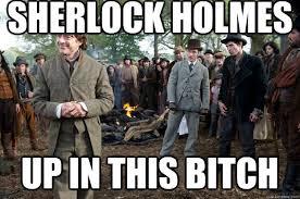 Sherlock Holmes memes | quickmeme via Relatably.com