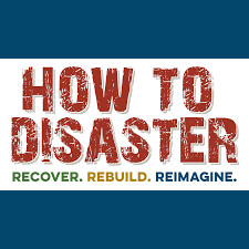 How to Disaster