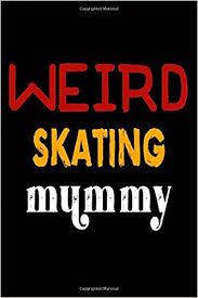 Weird <b>Skating Mummy</b>: College Ruled Journal or Notebook (6x9 ...