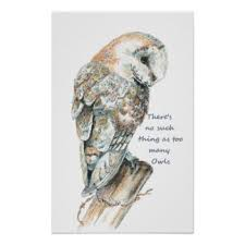Owl Quotes Art, Posters, & Framed Artwork | Zazzle