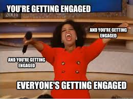 You're getting engaged Everyone's getting engaged And you're ... via Relatably.com