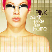 <b>Can't Take</b> Me Home | P!nk Wiki | Fandom