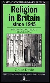 <b>Religion in</b> Britain Since 1945: Believing Without Belonging Making ...