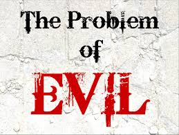 problem of evil essay the problem of evil essay