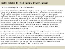 Top    fixed income trader interview questions and answers         Fields related to fixed income