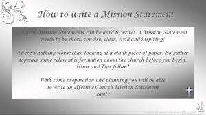 how to write church mission statements how to write church mission statements