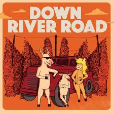 Down River Road