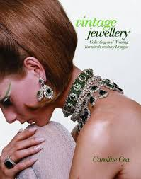 If you liked the books Vintage Shoes, Vintage Handbags, Vintage Knitwear, chances are that Vintage Jewellery by Caroline Cox will also appeal. - 6a00d83451cbb069e20148c765f41f970c-pi