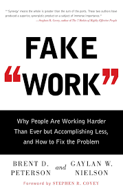 fake work book by brent d peterson gaylan w nielson fake work 9781416586357 hr
